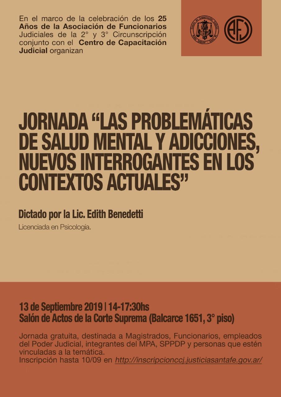 """JORNADA: """"Las problemáticas de salud mental y adicciones, nuevos interrogantes en los contextos actuales"""". 13 de septiembre de 2019. Rosario"""